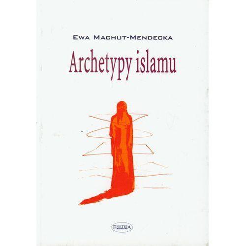 Archetypy islamu (2006)