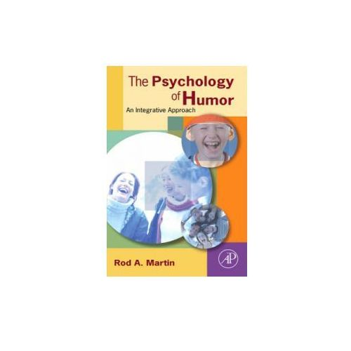 The Psychology Of Humor, Martin, Rod A.