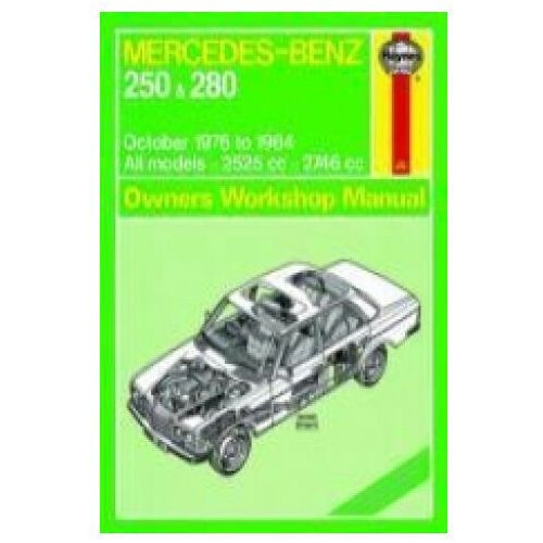 Mercedes-Benz 250 & 280 123 Series Petrol Owner's (9780857337399)