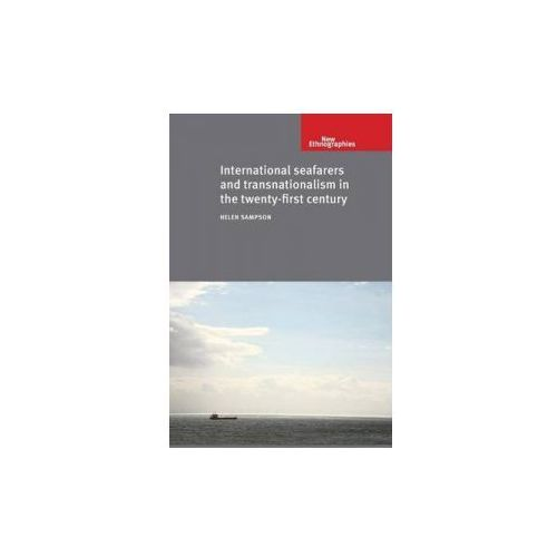 International Seafarers and Transnationalism in the Twenty-first Century