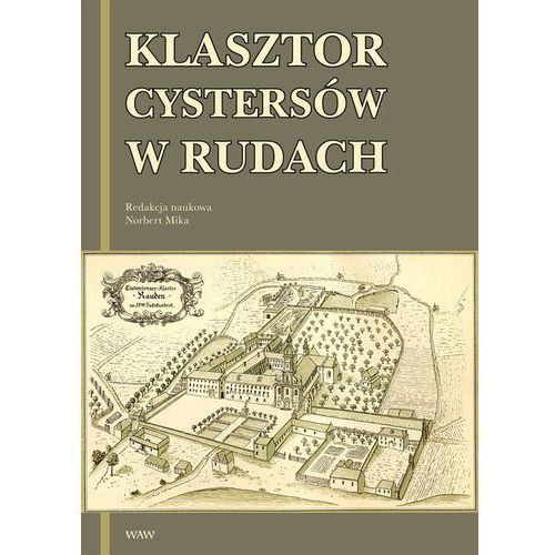 Klasztor cystersów w Rudach (2008)