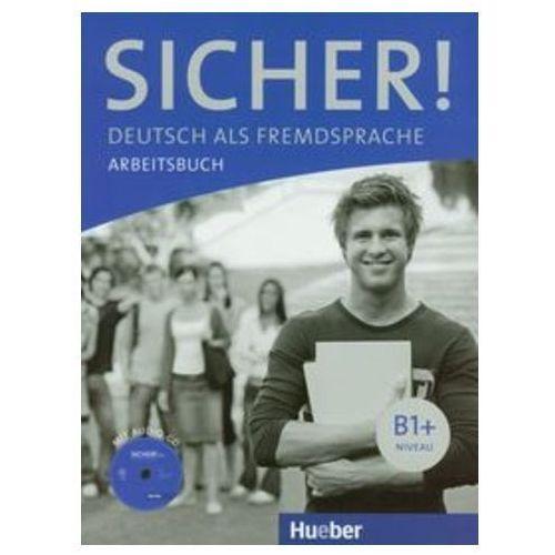 Sicher! B1+, Arbeitsbuch mit CD (zeszyt ćwiczeń) (opr. miękka)