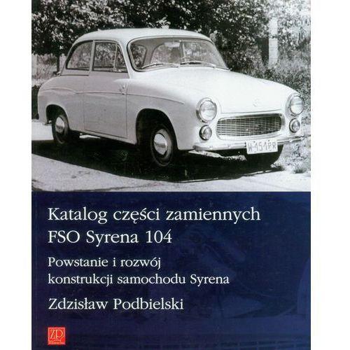 Katalog części zamiennych FSO Syrena 104 (2009)