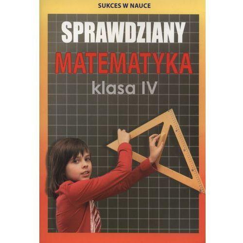 Sprawdziany Matematyka Klasa 4 (9788378987529)