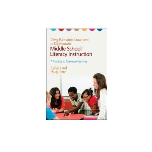 Using Formative Assessment to Differentiate Middle School Literacy Instruction (9781452226217)