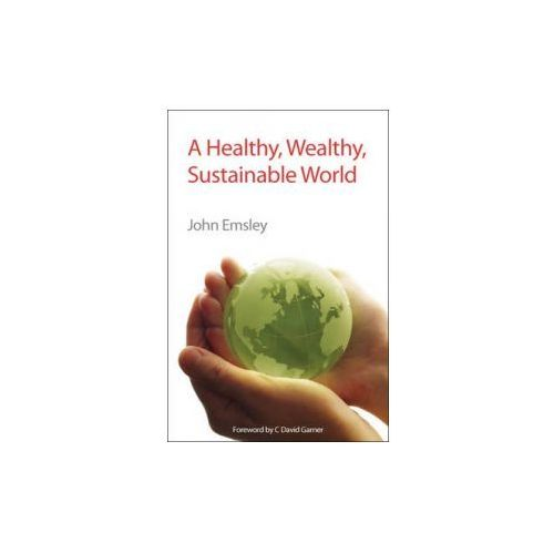 Healthy, Wealthy, Sustainable World