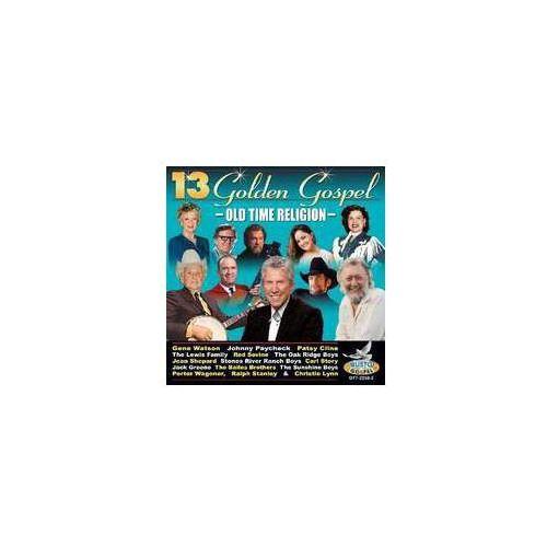 13 Golden Gospel: Old Time Religion / Różni Wykonawcy (0792014225820)