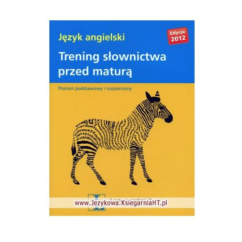 Język angielski, Trening słownictwa przed maturą, wydanie 2012 (2012)