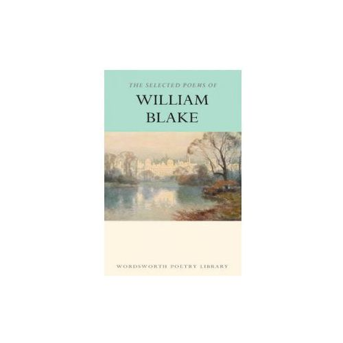 The Selected Poems Of William Blake (2000)