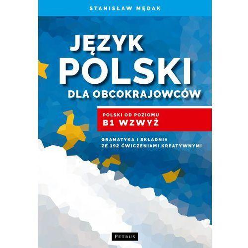 Język polski dla obcokrajowców - Wysyłka od 3,99, Mędak Stanisław
