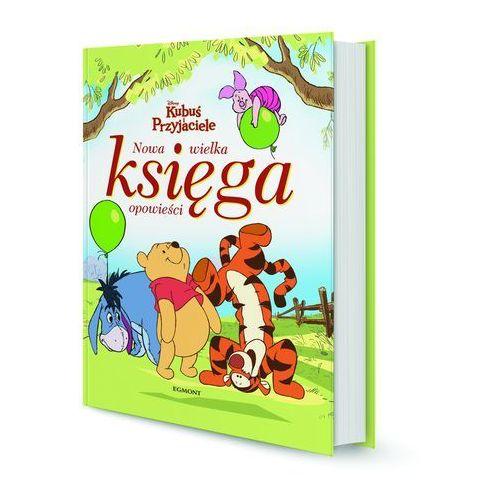 Kubuś i przyjaciele Nowa wielka księga opowieści - Jeśli zamówisz do 14:00, wyślemy tego samego dnia. Darmowa dostawa, już od 99,99 zł. (9788328101456)