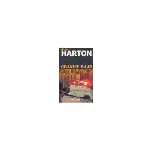 Granice Raju - ANITA HARTON, Anita Harton