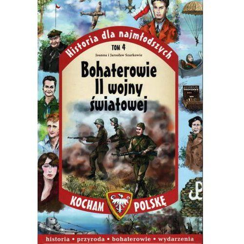 Bohaterowie II Wojny Światowej - Wysyłka od 3,99 - porównuj ceny z wysyłką (2015)