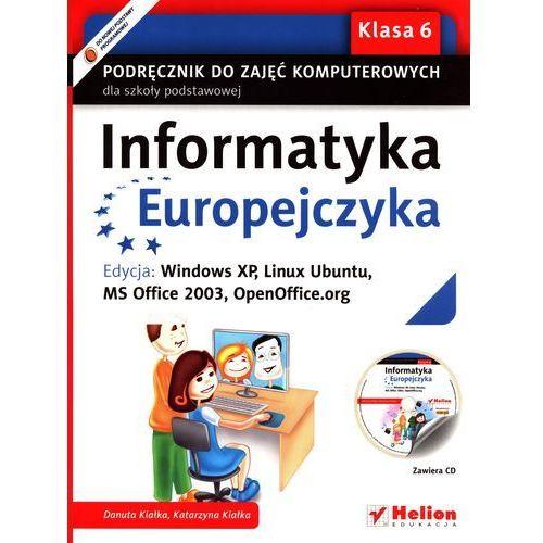 Informatyka Europejczyka. Podręcznik do zajęć komputerowych dla szkoły podstawowej, kl. 6. (9788324628124)
