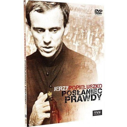Jerzy Popiełuszko. Posłaniec prawdy (DVD) - Telewizja Polska OD 24,99zł DARMOWA DOSTAWA KIOSK RUCHU (9788364954016)