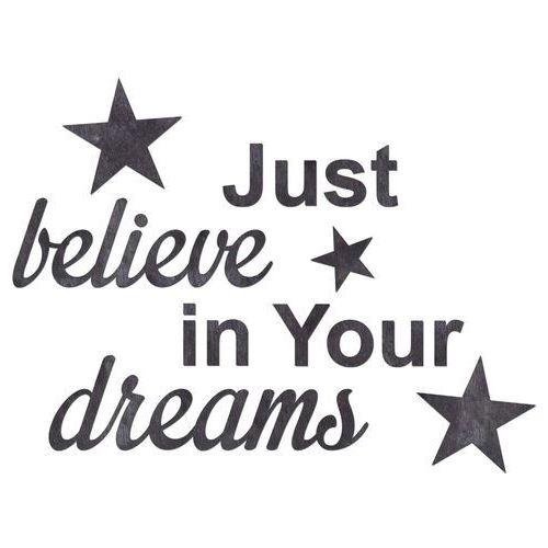 Congee.pl Dekoracja napis na ścianę just believe in your dreams - 6 mm (5907509933066)
