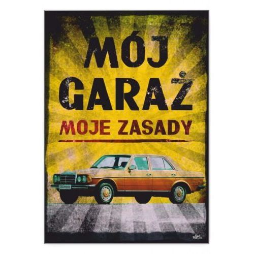 "Steel poster Plakat metalowy ""mój garaż merc2"""