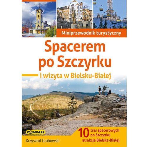 Spacerem po Szczyrku i wizyta w Bielsku-Białej - Krzysztof Grabowski, Compass
