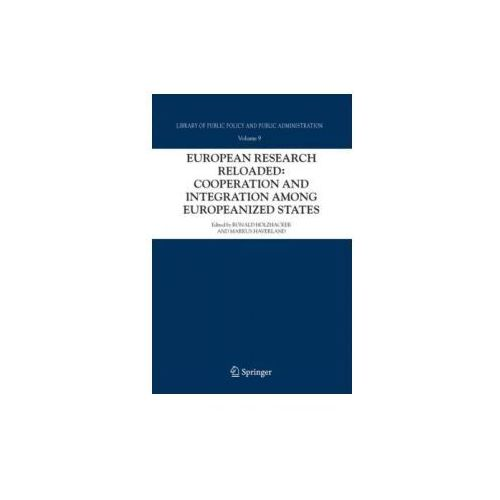 European Research Reloaded: Cooperation and Integration among Europeanized States (9789048171262)