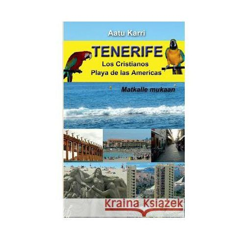 Tenerife, Aatu Karri
