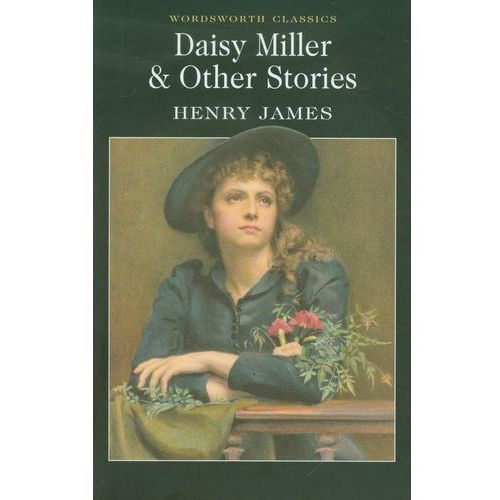 Daisy Miller and Other Stories (9781853262135)