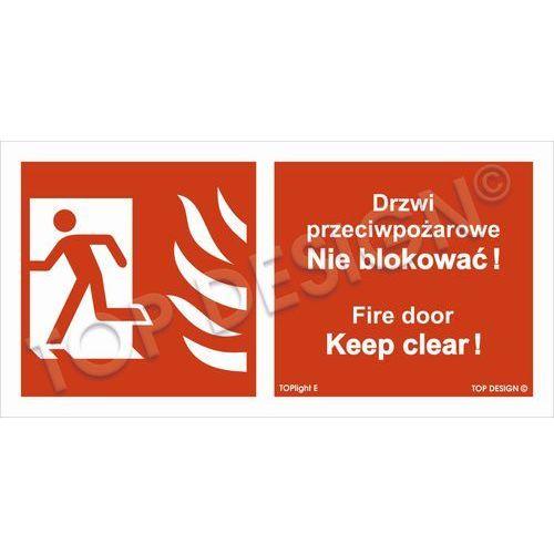 Drzwi przeciwpożarowe, Nie blokować! Fire door, Keep clear! lewostronne
