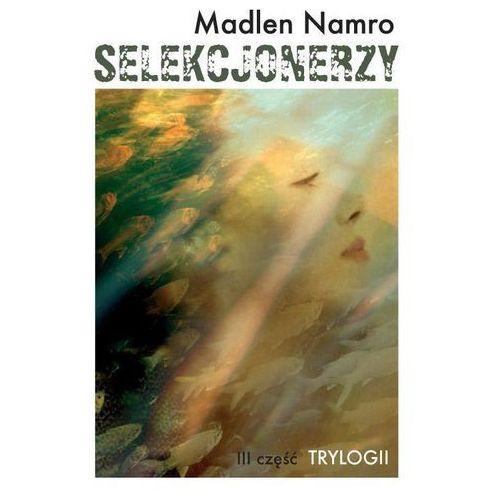 Selekcjonerzy, Madlen Namro