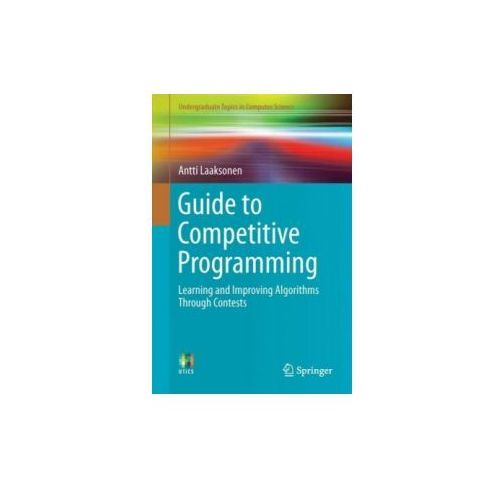 Guide to Competitive Programming (9783319725468)