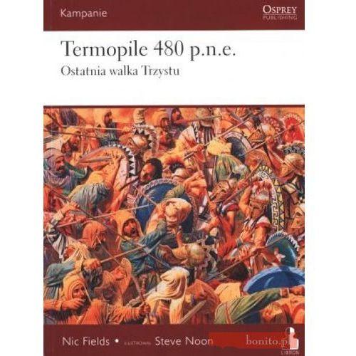 Kampanie. Tom 2. Termopile 480 p.n.e. Ostatnia walka Trzystu, pozycja wydawnicza