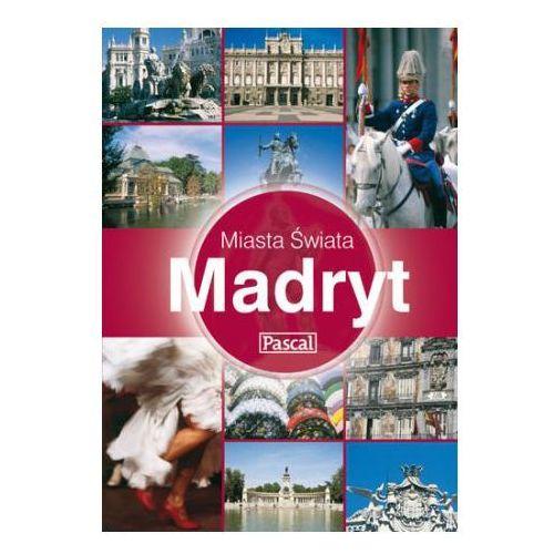 Madryt. Miasta Świata, rok wydania (2008)