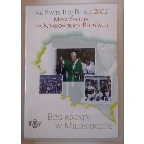 Jan Paweł II w Polsce 2002 r - MSZA ŚW. NA BŁONIACH - DVD - sprawdź w wybranym sklepie