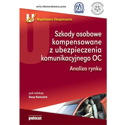 Szkody osobowe kompensowane z ubezpieczenia komunikacyjnego OC (2011)