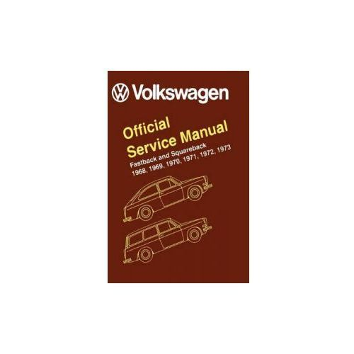 Volkswagen Fastback and Squareback Type 3 Official Service Manual 1968-1973