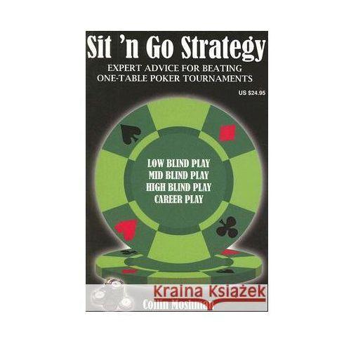 Sit 'n' Go Strategy (Collin Moshman)
