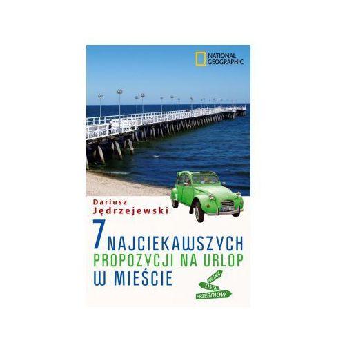 OKAZJA - 7 najciekawszych propozycji na urlop w mieście (ISBN 9788375964424)