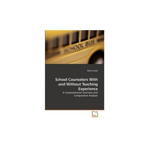 School Counselors With And Without Teaching Experience, Criswell, Reba