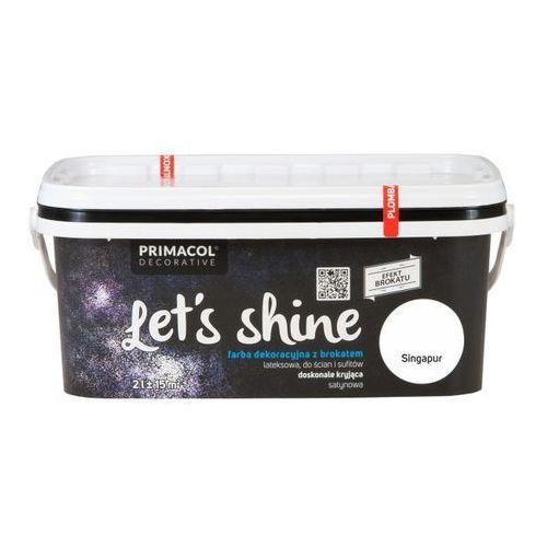 Farba dekoracyjna Primacol Let's Shine Singapur 2 l (5906725253408)
