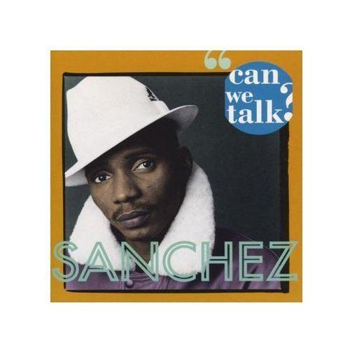 Sanchez - Can We Talk