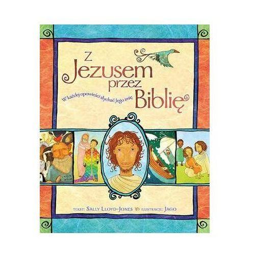 Z jezusem przez biblię marki Sally lloyd-jones