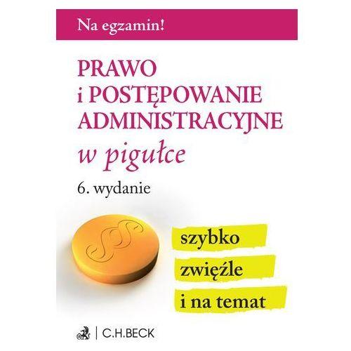 Prawo i postępowanie administracyjne w pigułce (9788381286480)
