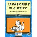 JavaScript dla dzieci Programowanie na wesoło (320 str.) zdjęcie 1