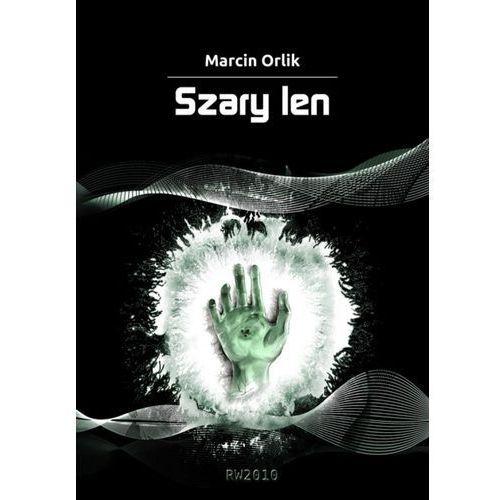 Szary len - Marcin Orlik (2013)