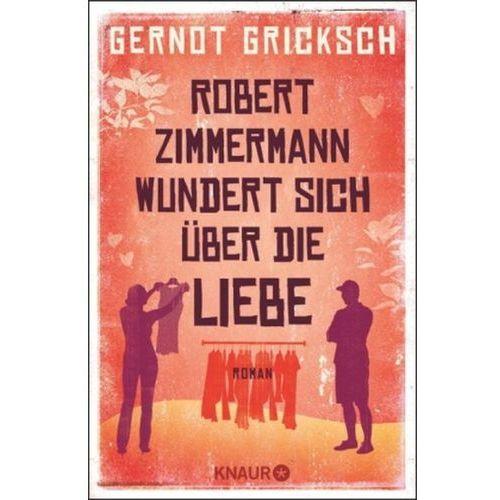 Robert Zimmermann wundert sich über die Liebe (9783426519769)