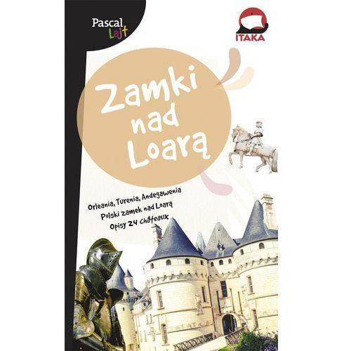 Zamki nad Loarą (156 str.)