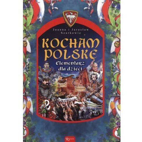 Kocham Polskę Elementarz dla dzieci, oprawa twarda