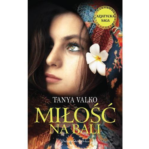 Miłość na Bali - Dostawa zamówienia do jednej ze 170 księgarni Matras za DARMO, Prószyński Media