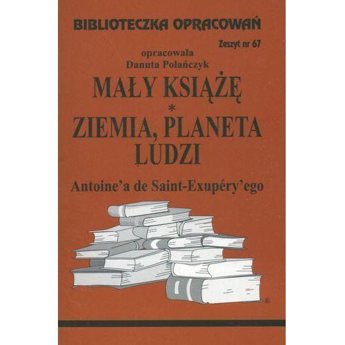 Mały Książę, Ziemia planeta ludzi Zeszyt 67 (9788386581283)