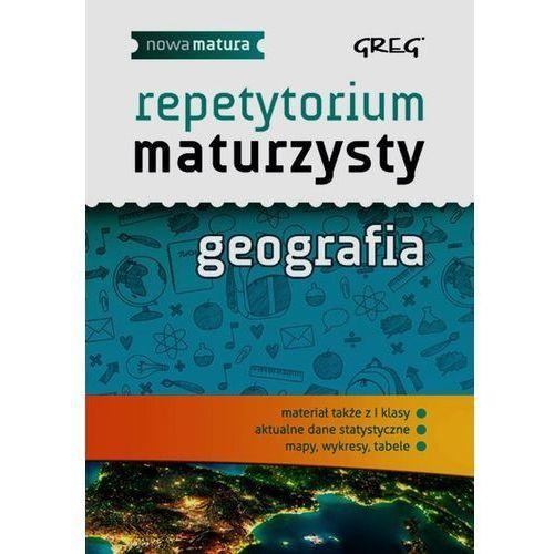 Geografia Nowa Matura LO kl.1-3 Repetytorium maturzysty - Agnieszka Łękawa