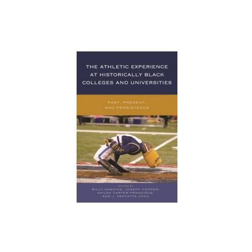 Athletic Experience at Historically Black Colleges and Universities