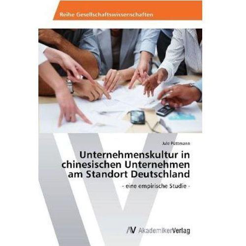 Unternehmenskultur in chinesischen Unternehmen am Standort Deutschland